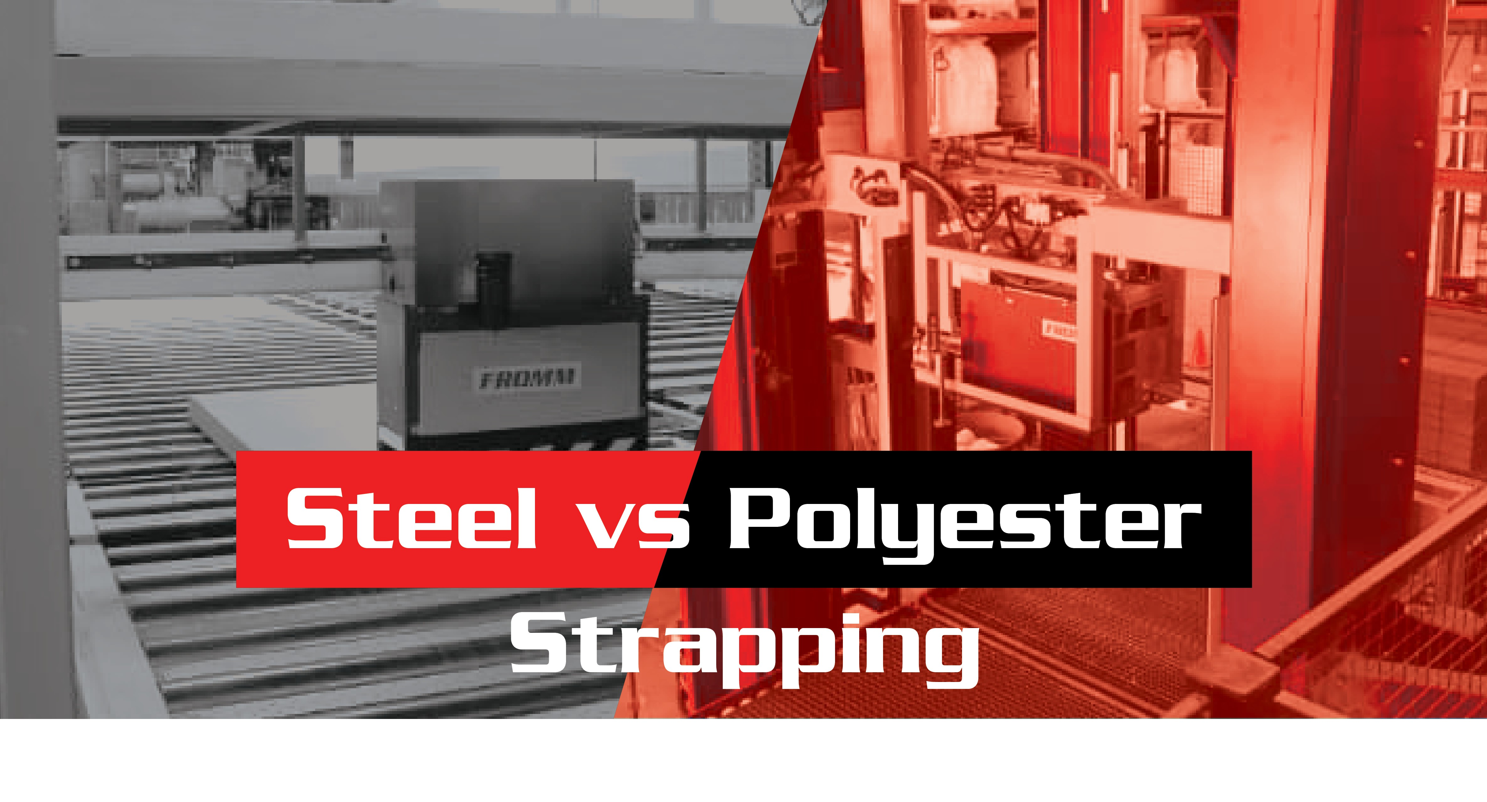Fromm-Infographic-Steel-vs-Polyester- featuredStrapping